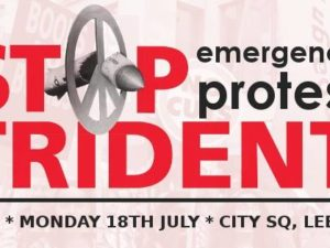 Emergency Trident Protest – 18th July 6pm