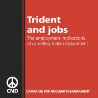 Trident and jobs: the employment implications of cancelling Trident replacement