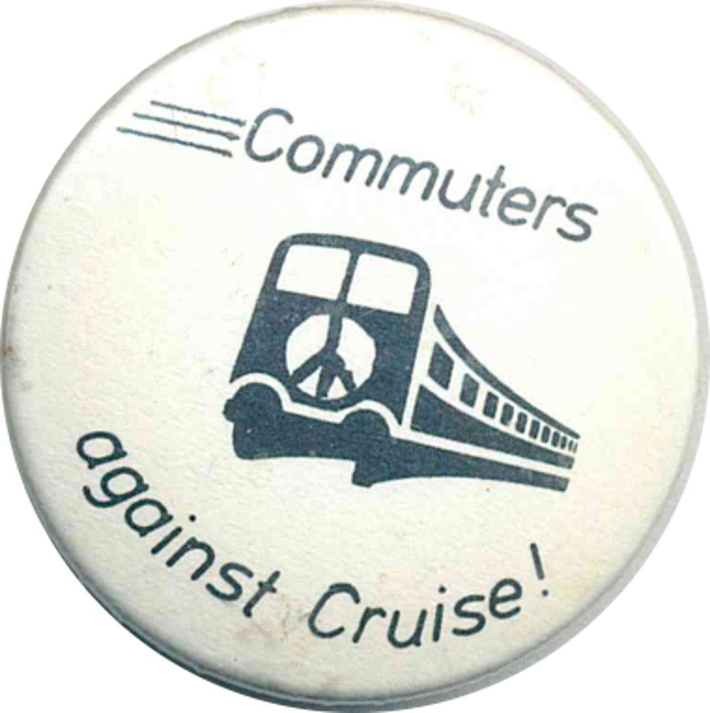 Commuters Against Cruise! Badges
