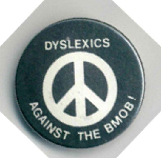 DyslexicsAgainstTheBMOB Badges