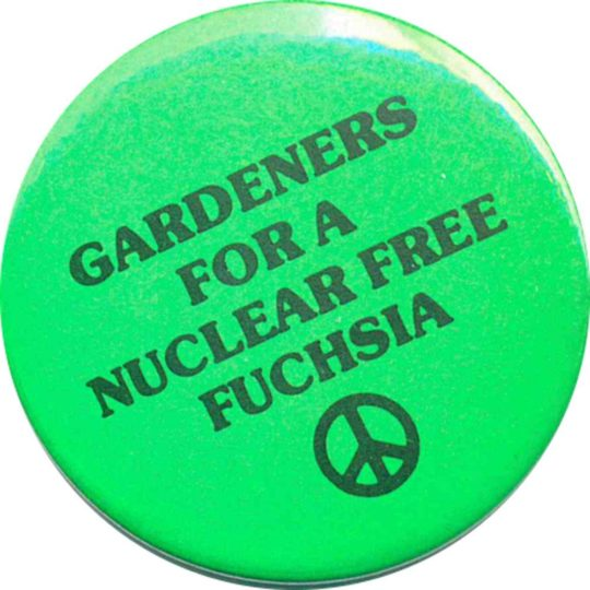 Gardeners For A Nuclear Free Fuchsia Badges