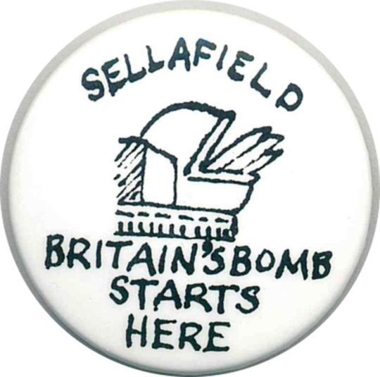 Sellafield Britain's Bomb Starts Here Badges