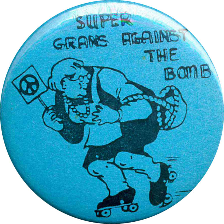 Super Grans Against The Bomb Badges