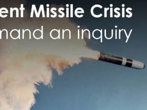 Trident Missile Crisis – Demand an enquiry