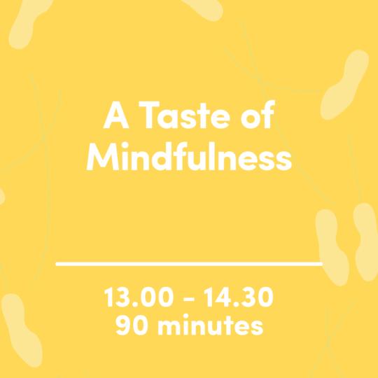 A Taste of Mindfulness
