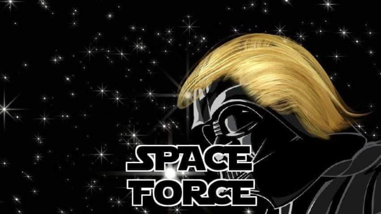 Darth Trump: From Space Force to Star Wars | Yorkshire Campaign for