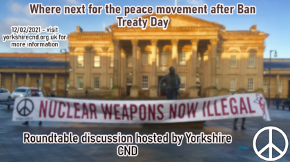 "Report from ""Where next for the peace movement after Ban Treaty Day?"" roundtable webinar"