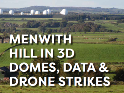 Menwith Hill in 3D Report: Domes, Data and Drone Strikes